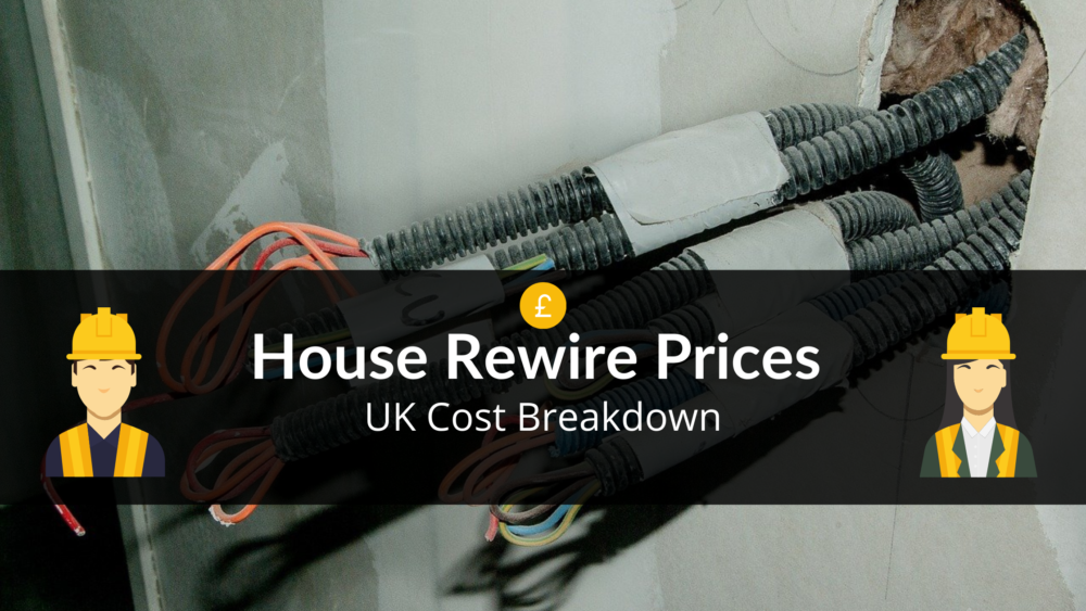 To Rewire A House Uk Cost Comparison, House Wiring Cost Uk