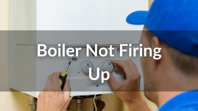 Boiler Not Firing up for Central Heating